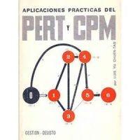 Aplicaciones prácticas del PERT y CPM