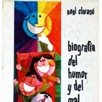 Biografía del humor y del mal humor