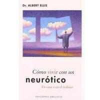 Cómo vivir con un neurótico