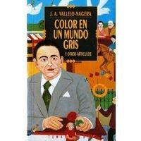 Color en un mundo gris y otros artículos