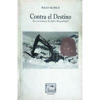 Contra el destino (La aventura de Julio Riquelme)