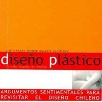 Diseño Plástico (la vida después del diseño)