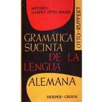 Gramática sucinta de la lengua alemana