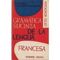 Gramática sucinta de la lengua francesa