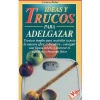 Ideas y trucos para adelgazar