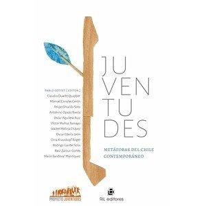 Juventudes. Metáforas del Chile contemporáneo