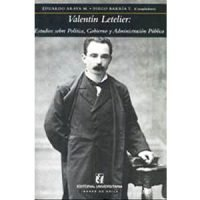 Valentín Letelier : Estudios sobre política, gobierno y administración pública