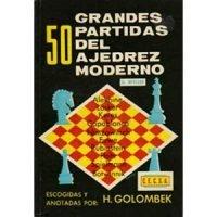 50 grandes partidas del ajedrez moderno
