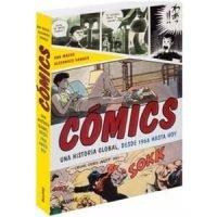 Comic. Una historia global. Desde 1968 hasta hoy