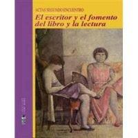 El escritor y el fomento del libro y la lectura