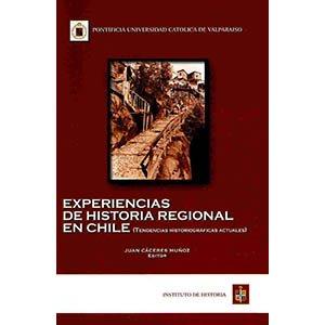 Experiencias de historia regional en Chile