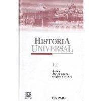 Historia universal 12. Asia y Africa negra (siglos V al XV)