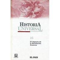 Historia universal 16. El impacto de la Revolución Francesa