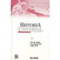Historia universal 20. Fin de siglo. Las claves del siglo XXI