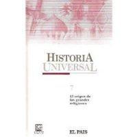 Historia universal 7. El origen de las grandes religiones