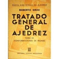 Tratado general de ajedrez. Tomo III. Conformaciones de peones