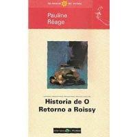 Historia de O / Retorno a Roissy