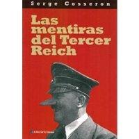 Las mentiras del Tercer Reich