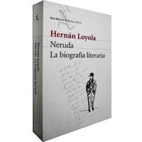 Neruda. La biografía literaria