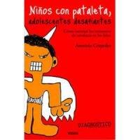 Niños con pataletas (Adolescentes desafiantes)