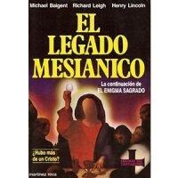 El legado mesiánico