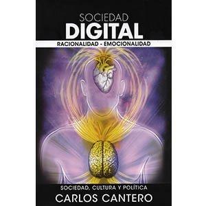 Sociedad digital. Racionalidad - Emocionalidad