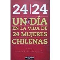 24/24 un día en la vida de 24 mujeres chilenas