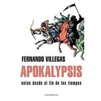 Apokalypsis. Notas desde el fin de los tiempos