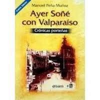 Ayer soñé con Valparaíso