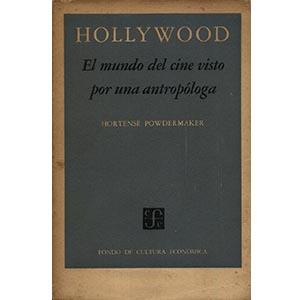 Hollywood. El mundo del cine visto por una antropóloga