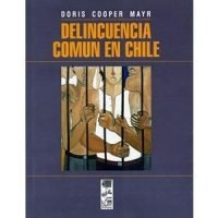Delincuencia común en Chile