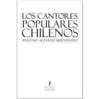 Los cantores populares chilenos