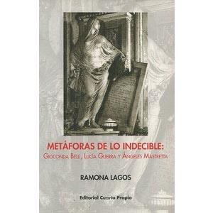 Metáforas de lo indecible: Gioconda Belli, Lucía Guerra y Ángeles Mastretta