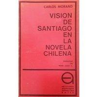 Visión de Santiago en la novela chilena