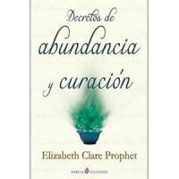 Decretos de abundancia y curación