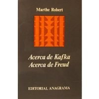Acerca de Kafka. Acerca de Freud