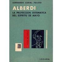 Alberdi y la proyección sistemática del espíritu de mayo