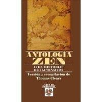 Antología Zen. Cien historias de iluminación