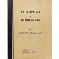 Bahá'u'lláh y la nueva era