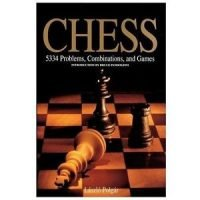 Chess. 5334 problems, combinations, and games