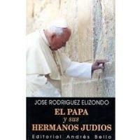 El Papa y sus hermanos judíos