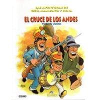 El cruce de los Andes. Las aventuras de Ogú Mampato y Rena