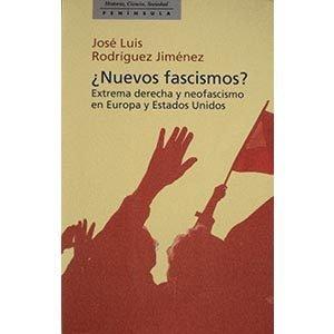 ¿Nuevos fascismos? Extrema derecha y neofascismo en Europa y Estados Unidos