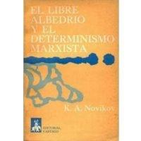 El libre albedrío y el determinismo marxista