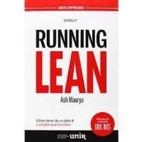 Running Lean. Cómo iterar de un plan A a un plan que funciona