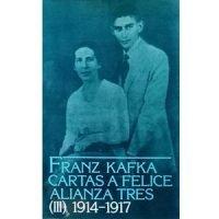Cartas a Felice y otra correspondencia de la época del noviazgo, 3. 1914-17
