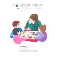 Contextos y desafíos para la formación inicial del educador/a de párvulos