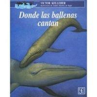 Donde las ballenas cantan