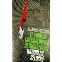 El modelo checoslovaco de socialismo