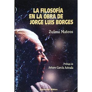La filosofía en la obra de Jorge Luis Borges